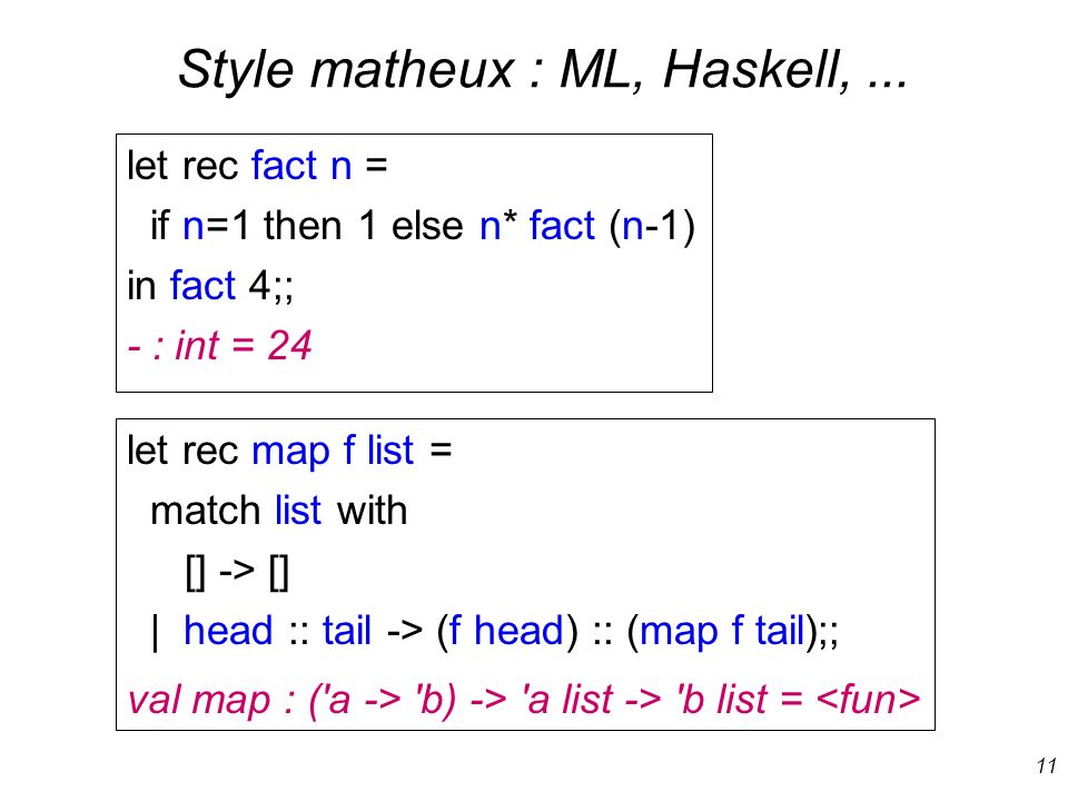 Style matheux : ML, Haskell, ...