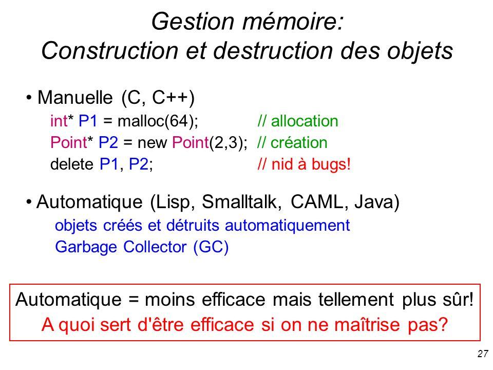 Gestion mémoire: Construction et destruction des objets