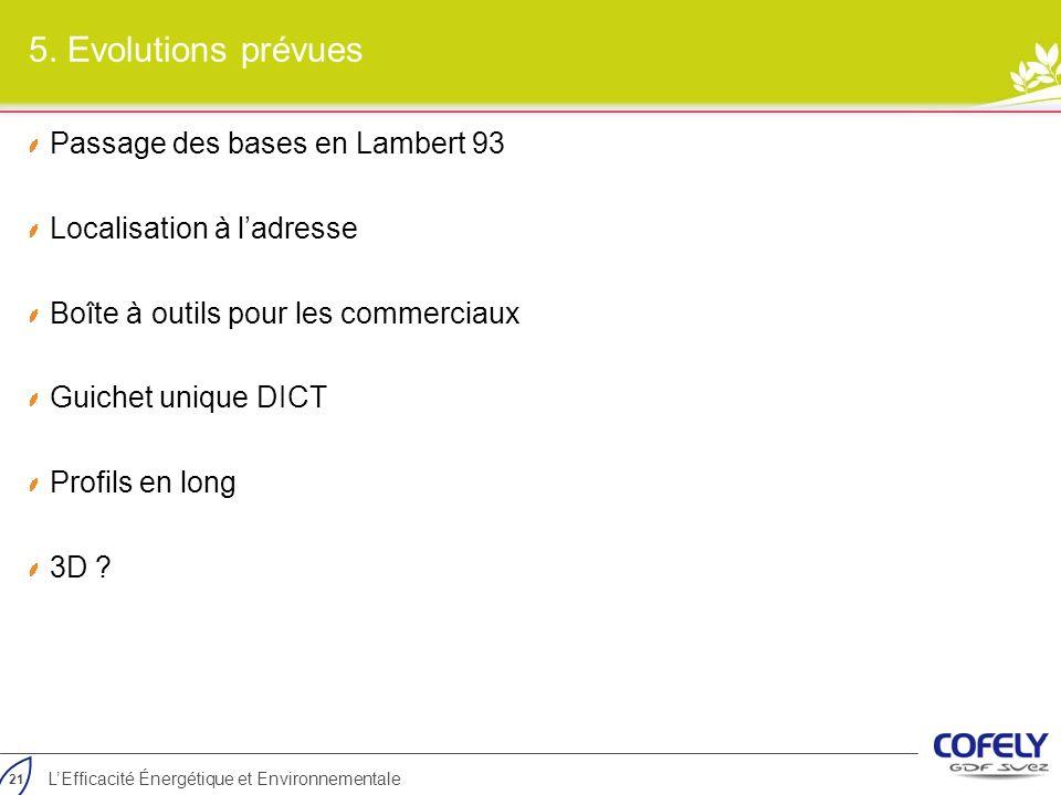 5. Evolutions prévues Passage des bases en Lambert 93