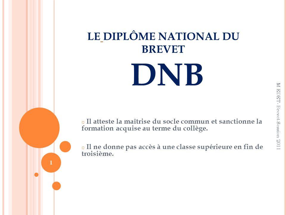 LE DIPLÔME NATIONAL DU BREVET DNB