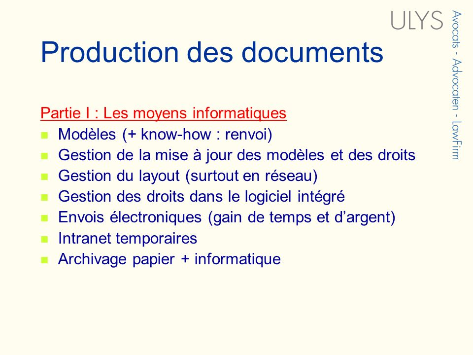 Production des documents