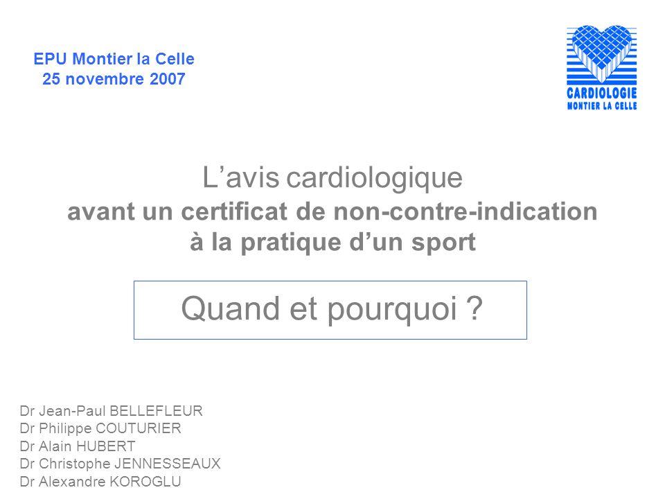 L'avis cardiologique avant un certificat de non-contre-indication à la pratique d'un sport Quand et pourquoi