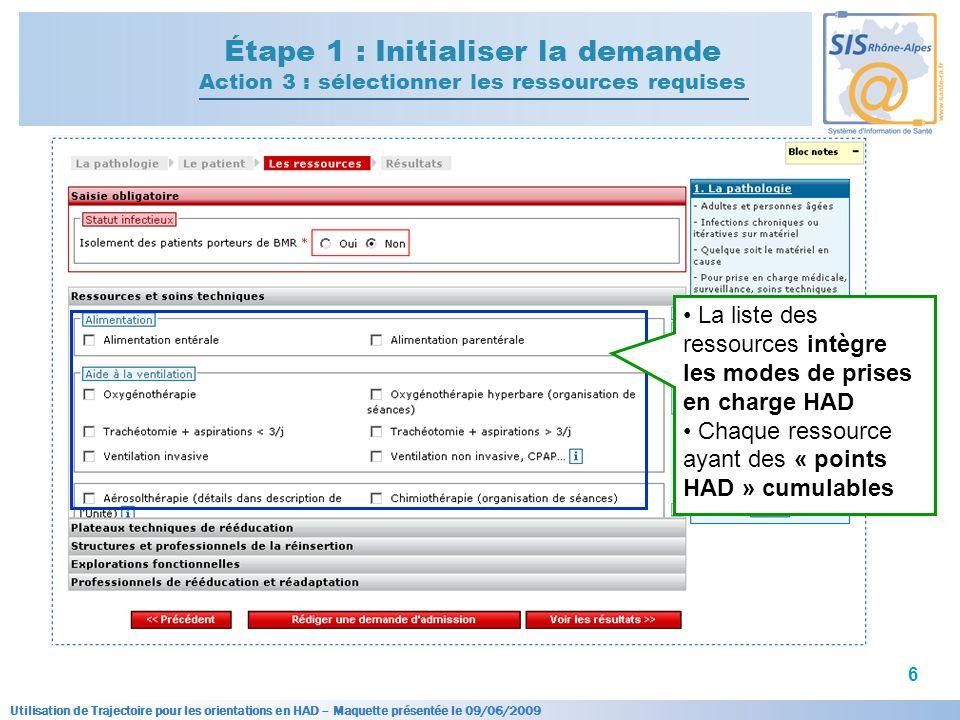 Étape 1 : Initialiser la demande Action 3 : sélectionner les ressources requises