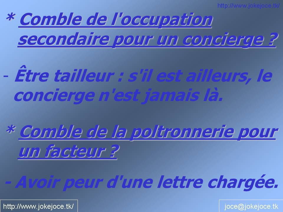* Comble de l occupation