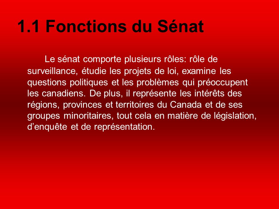1.1 Fonctions du Sénat