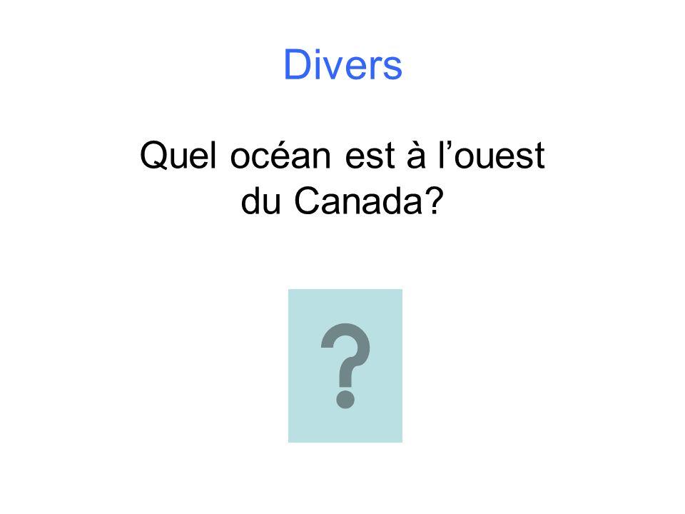 Quel océan est à l'ouest du Canada