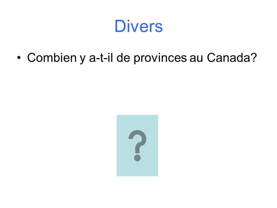 Divers Combien y a-t-il de provinces au Canada