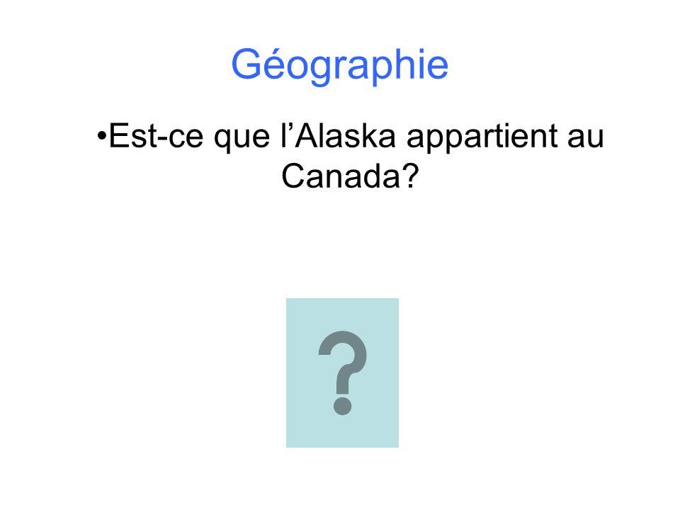 Est-ce que l'Alaska appartient au Canada