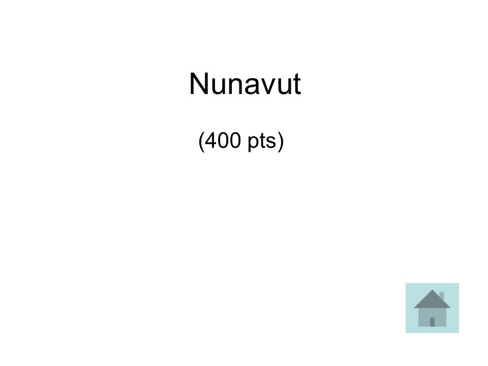 Nunavut (400 pts)