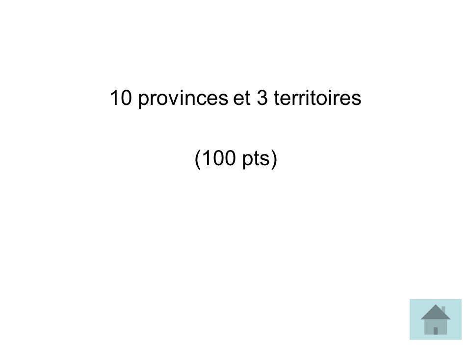 10 provinces et 3 territoires