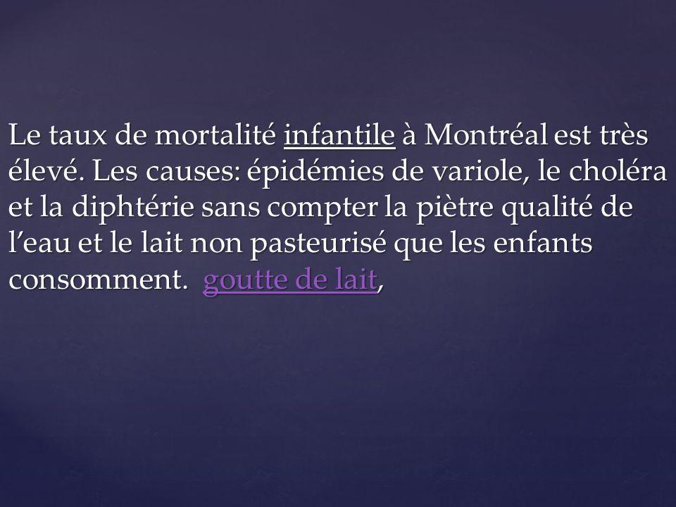 Le taux de mortalité infantile à Montréal est très élevé