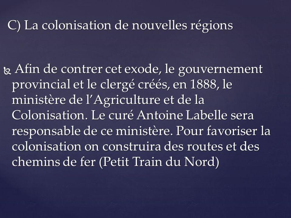 C) La colonisation de nouvelles régions