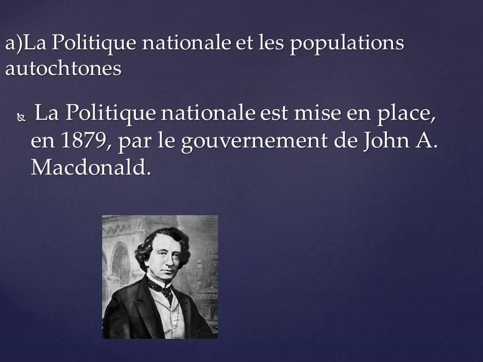 a)La Politique nationale et les populations autochtones