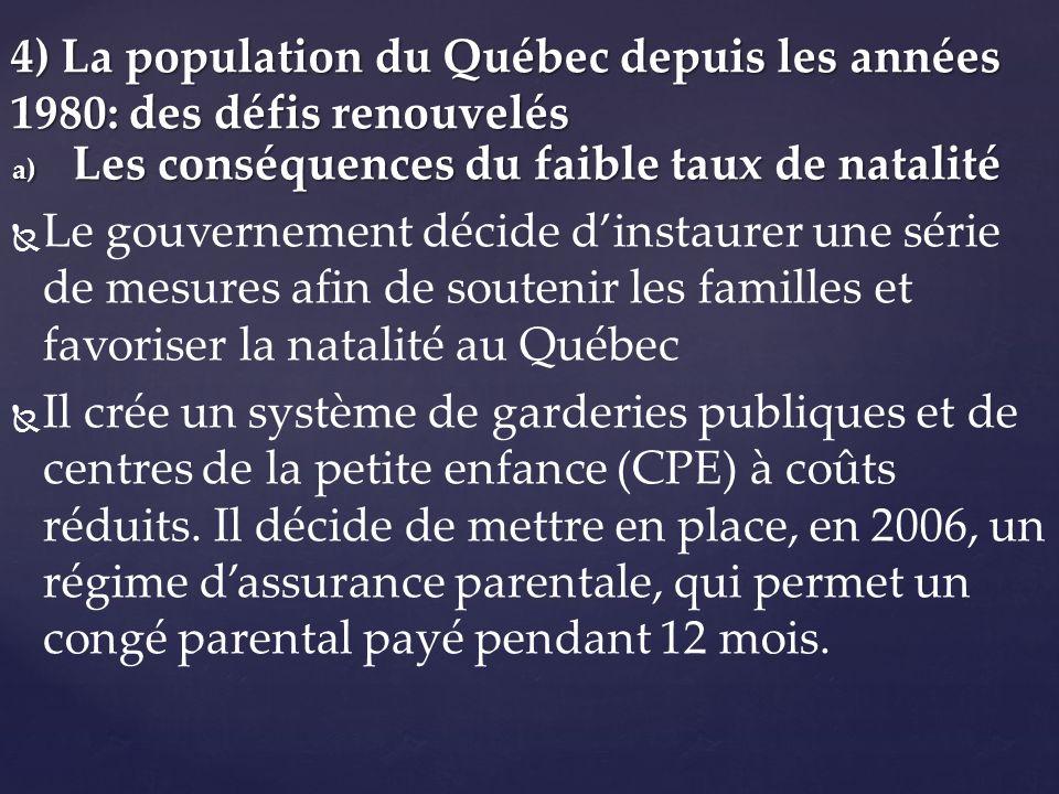 4) La population du Québec depuis les années 1980: des défis renouvelés