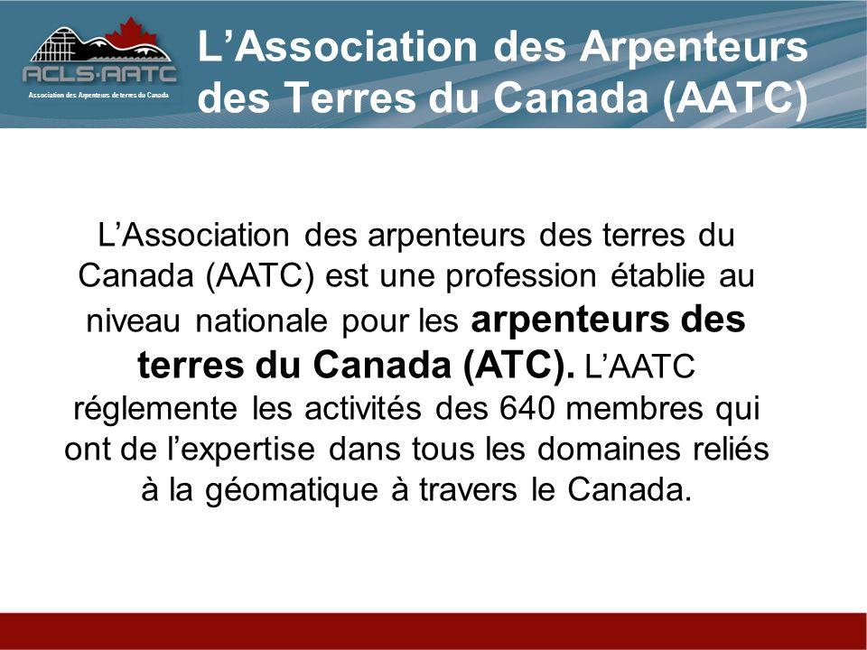 L'Association des Arpenteurs des Terres du Canada (AATC)