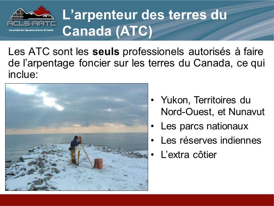 L'arpenteur des terres du Canada (ATC)
