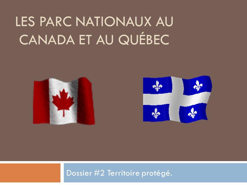 Les parc nationaux au canada et au Québec