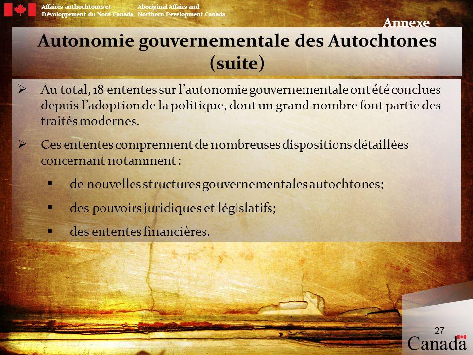 Autonomie gouvernementale des Autochtones (suite)