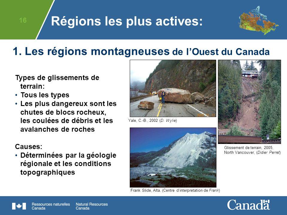 1. Les régions montagneuses de l'Ouest du Canada