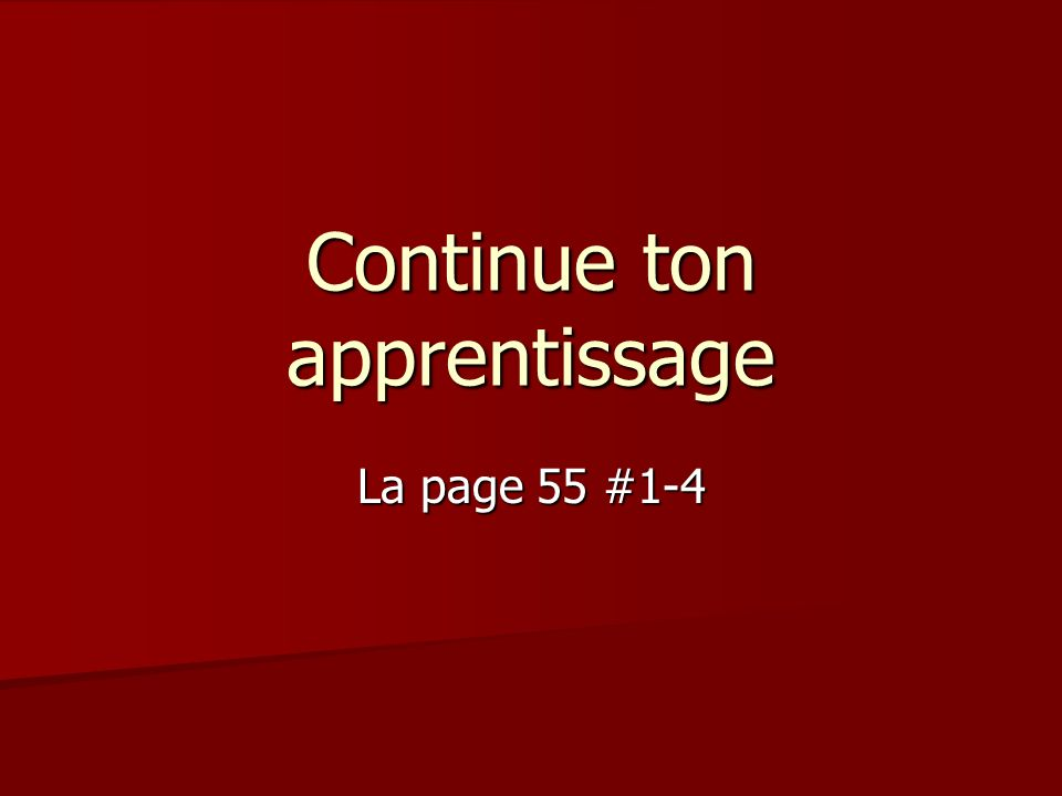 Continue ton apprentissage