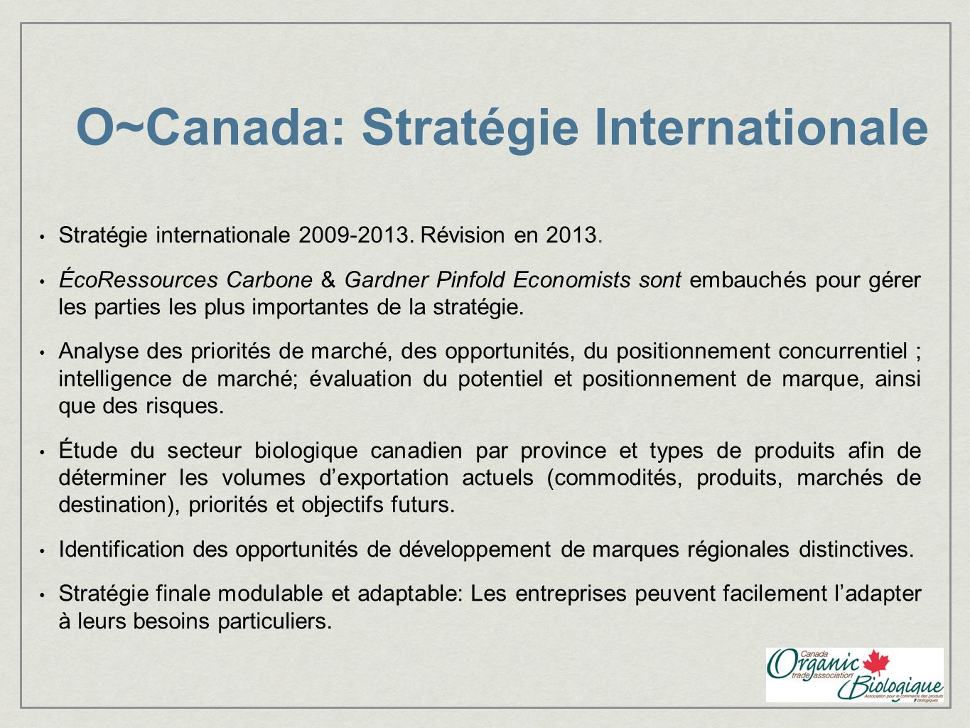O~Canada: Stratégie Internationale