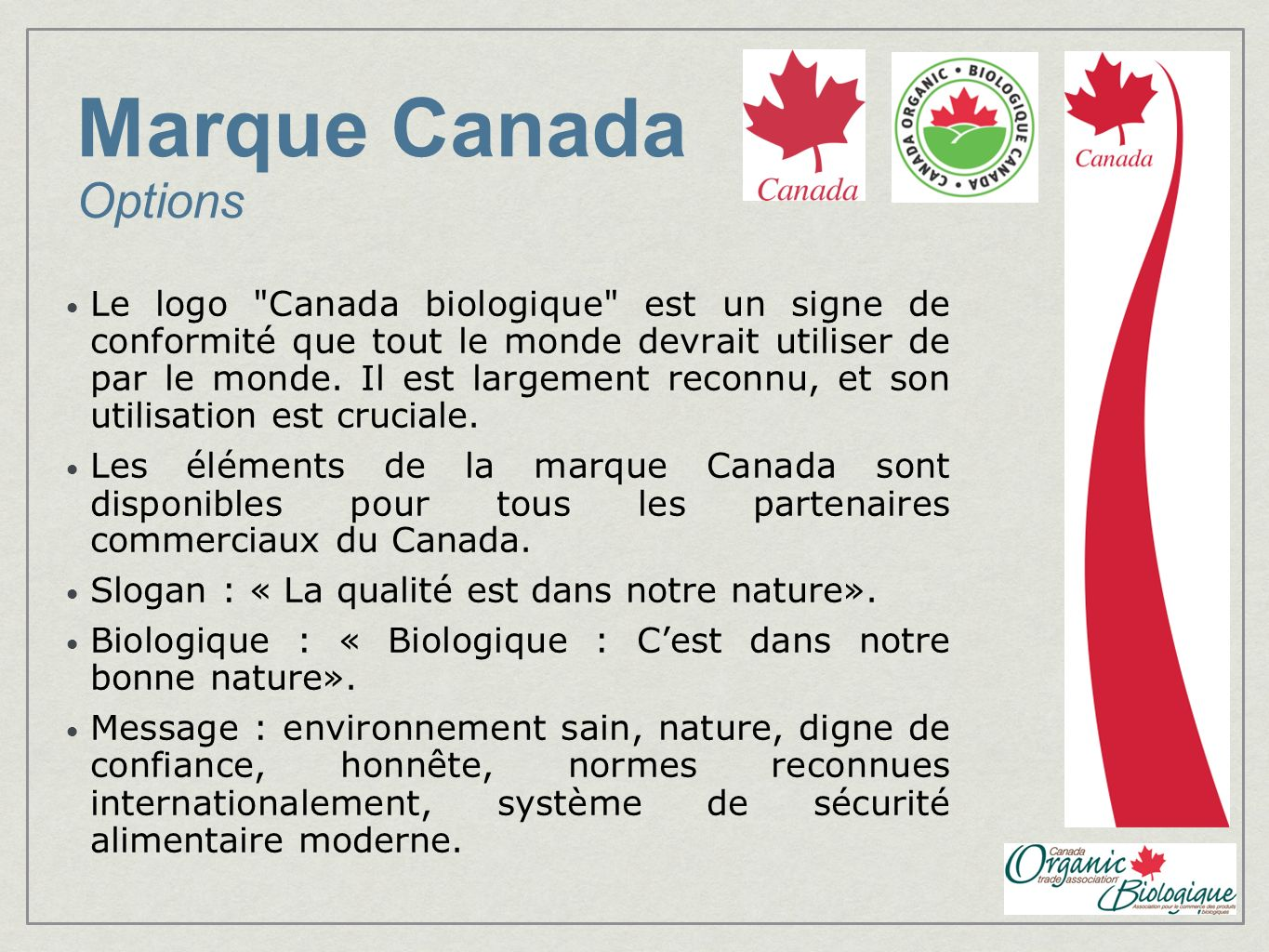 Marque Canada Options