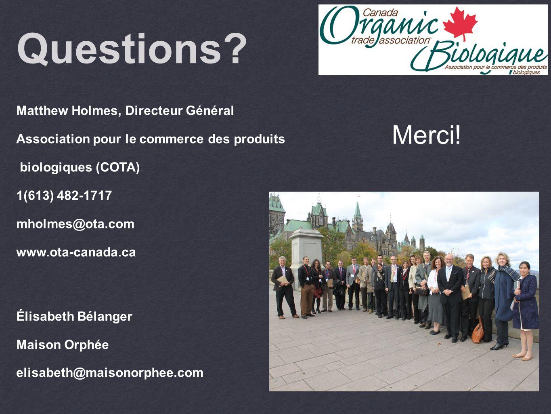 Questions Merci! Matthew Holmes, Directeur Général