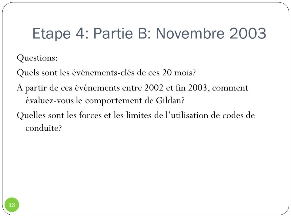 Etape 4: Partie B: Novembre 2003