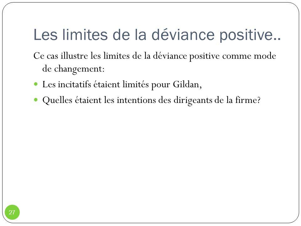 Les limites de la déviance positive..