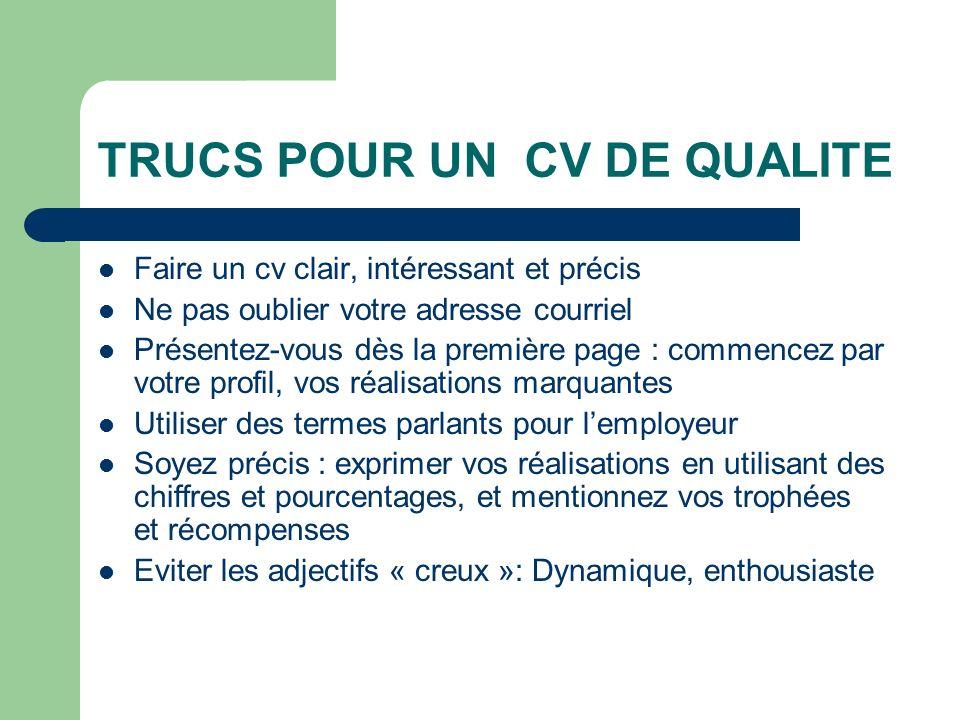 TRUCS POUR UN CV DE QUALITE