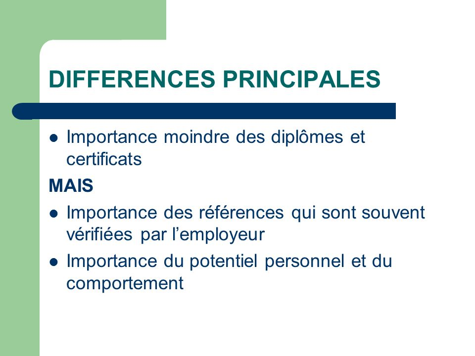 DIFFERENCES PRINCIPALES