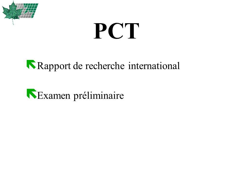 PCT Rapport de recherche international Examen préliminaire