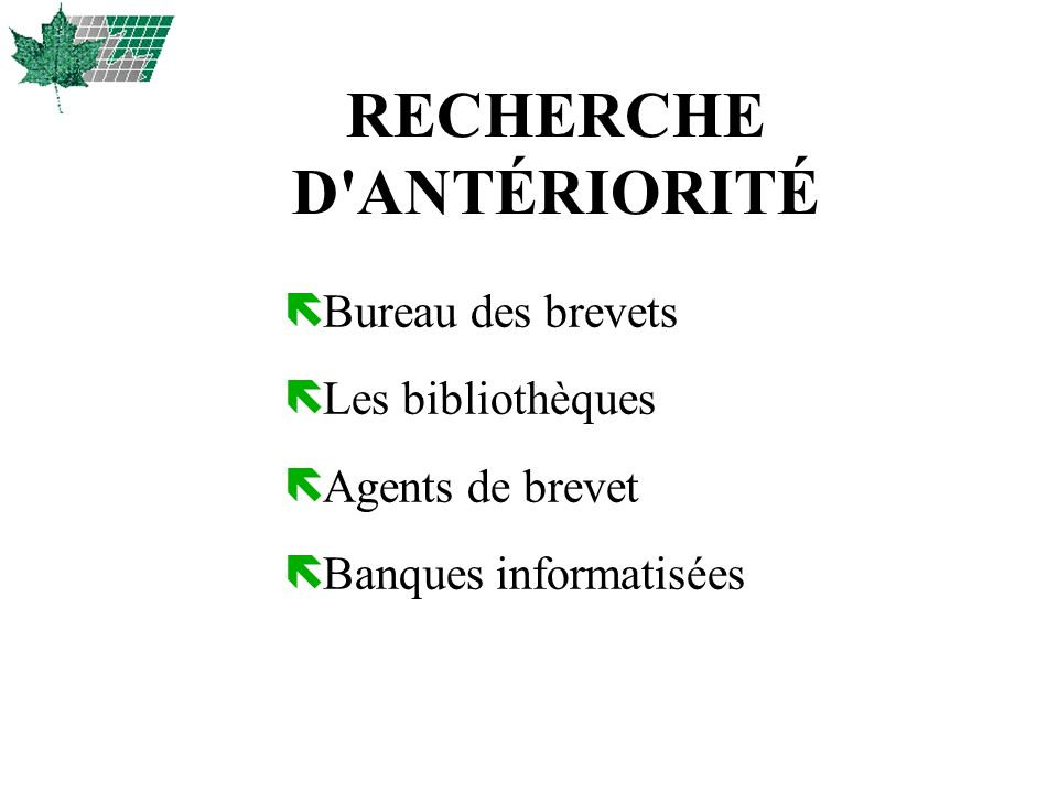 RECHERCHE D ANTÉRIORITÉ