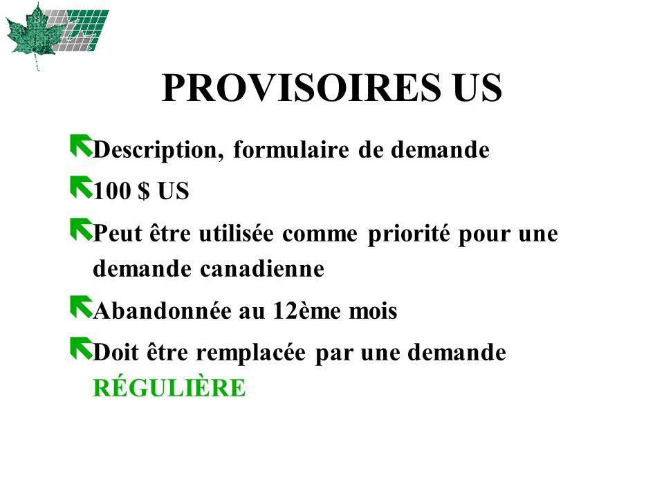PROVISOIRES US Description, formulaire de demande 100 $ US