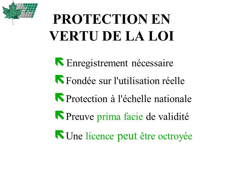 PROTECTION EN VERTU DE LA LOI