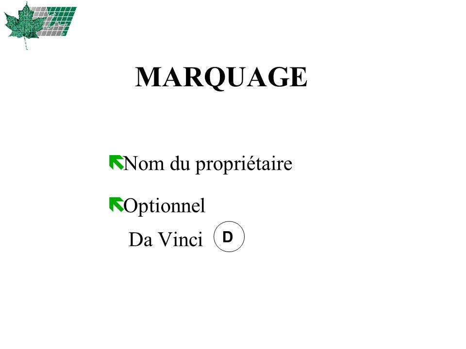 MARQUAGE Nom du propriétaire Optionnel Da Vinci D 27