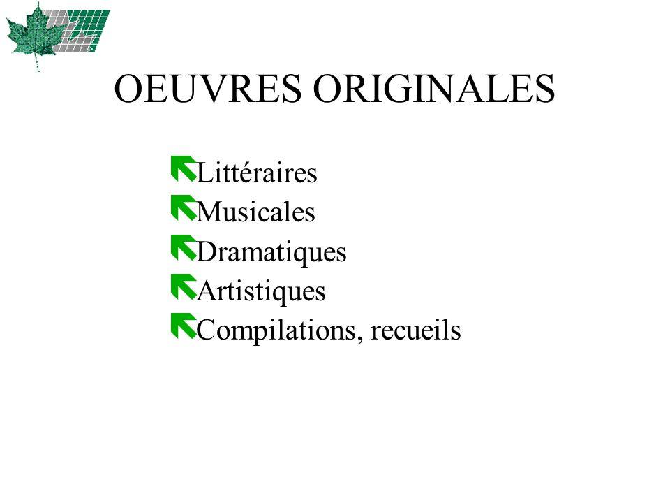 OEUVRES ORIGINALES Littéraires Musicales Dramatiques Artistiques