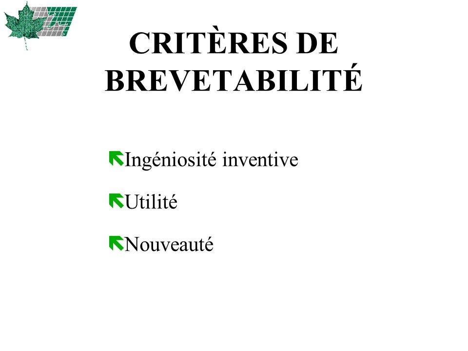 CRITÈRES DE BREVETABILITÉ