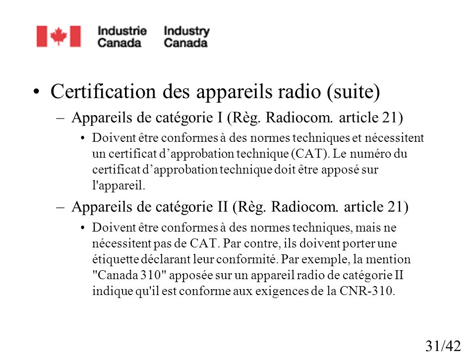 Certification des appareils radio (suite)