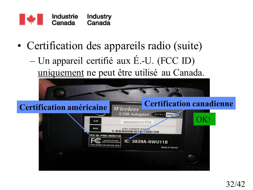Certification canadienne Certification américaine
