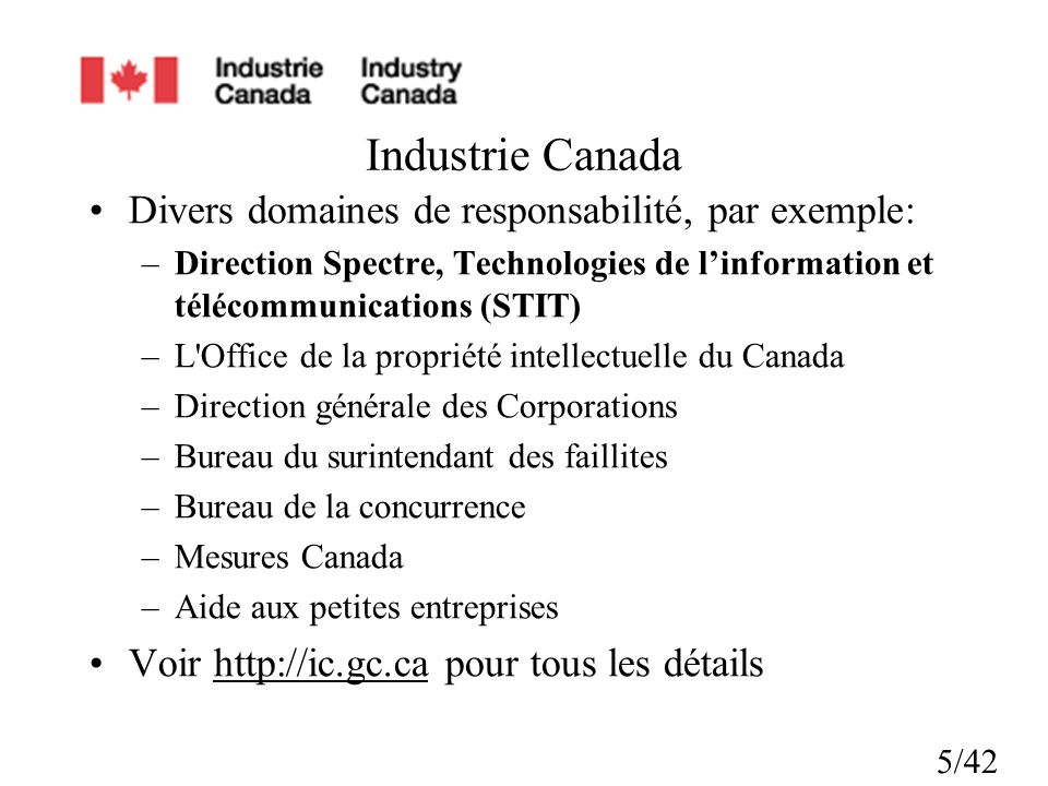 Industrie Canada Divers domaines de responsabilité, par exemple: