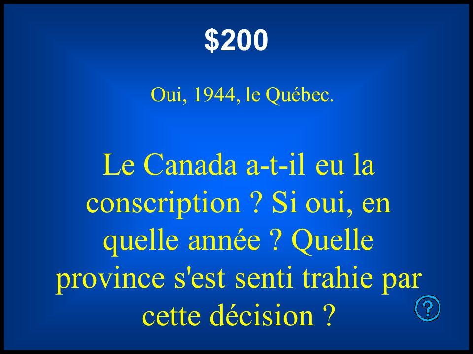 $200 Oui, 1944, le Québec.