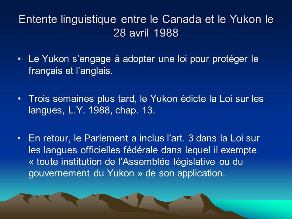 Entente linguistique entre le Canada et le Yukon le 28 avril 1988