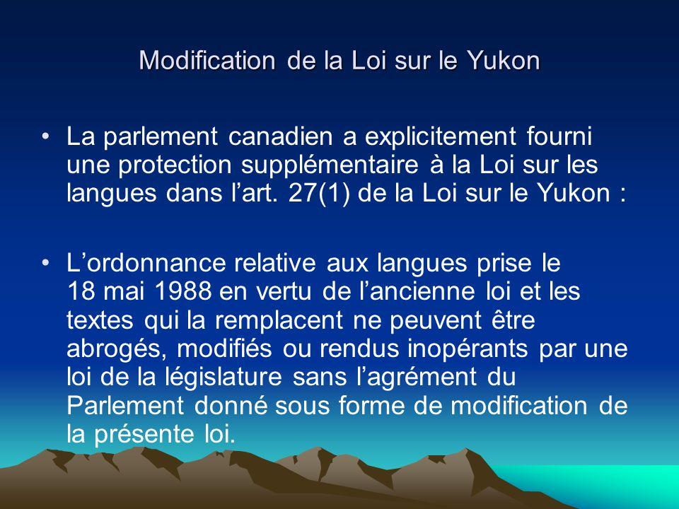Modification de la Loi sur le Yukon