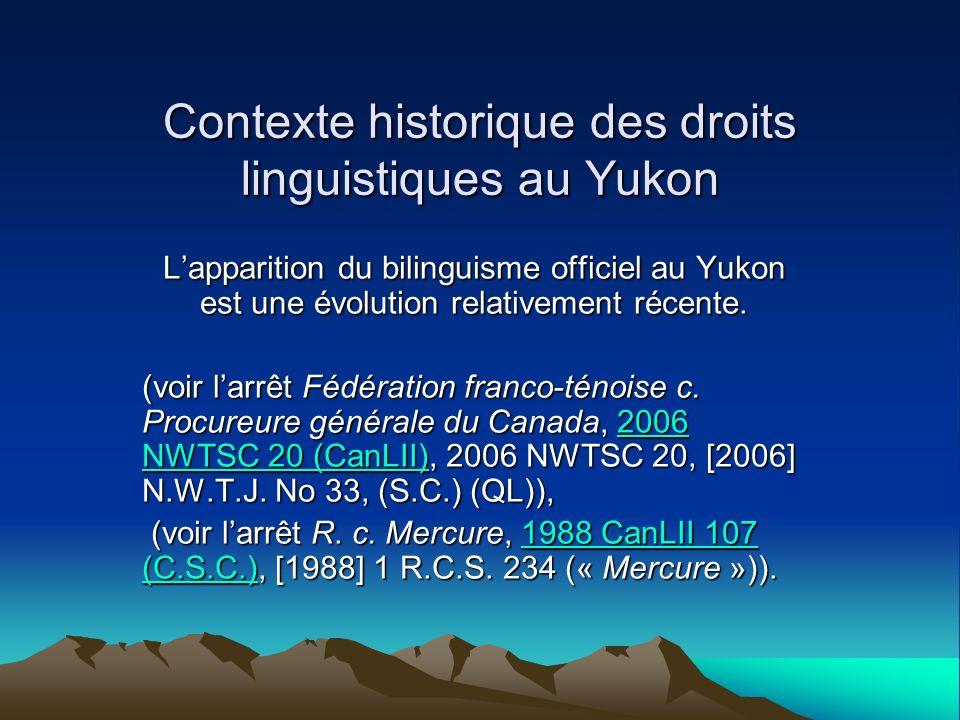 Contexte historique des droits linguistiques au Yukon