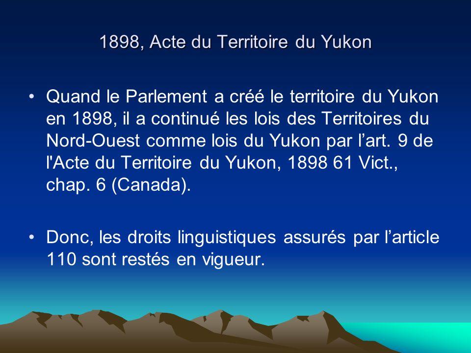 1898, Acte du Territoire du Yukon