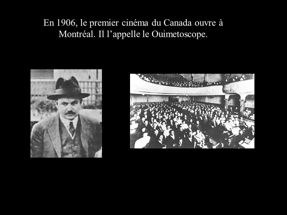 En 1906, le premier cinéma du Canada ouvre à Montréal