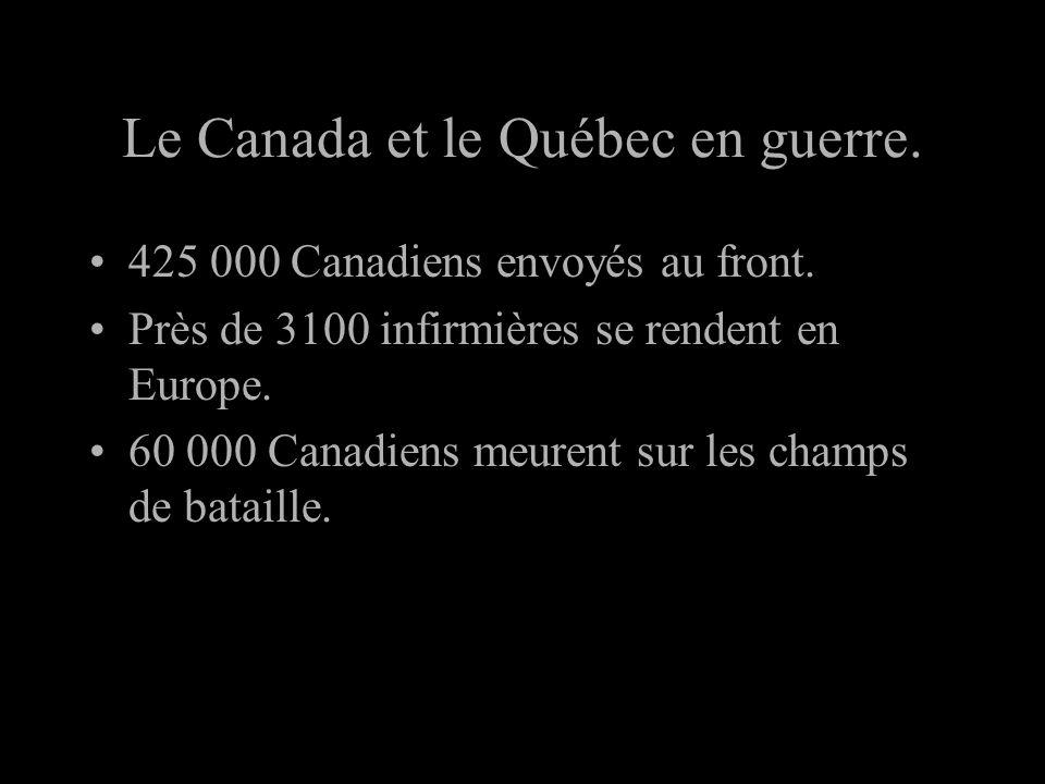 Le Canada et le Québec en guerre.