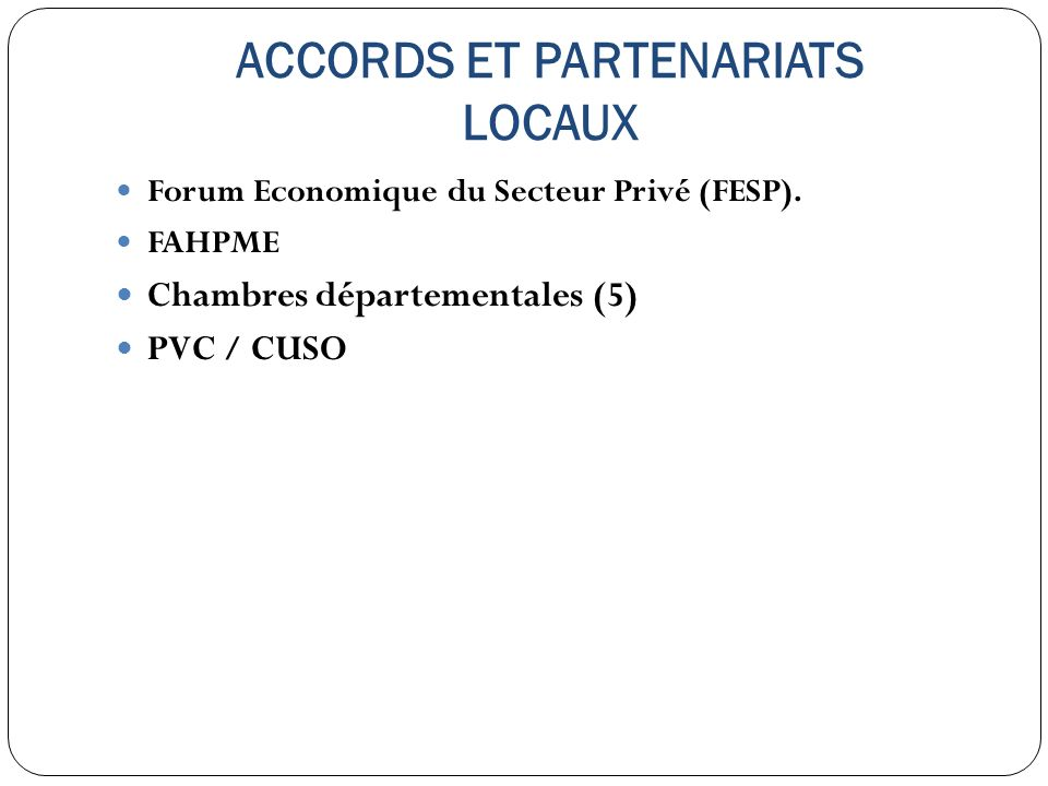 ACCORDS ET PARTENARIATS LOCAUX