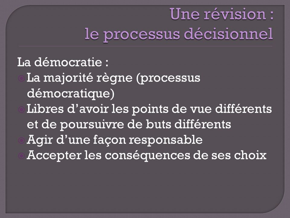 Une révision : le processus décisionnel